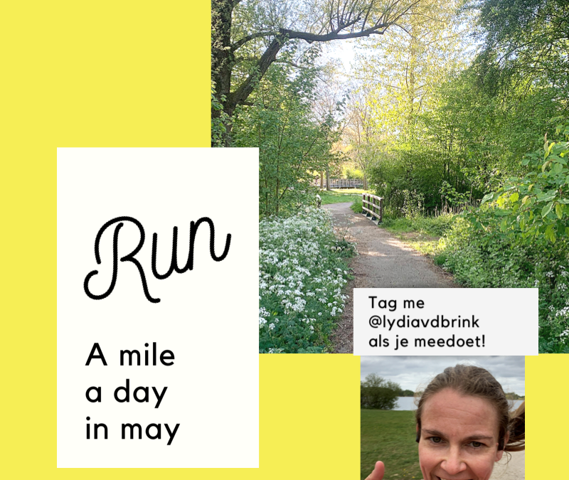A mile a day in May: we zijn er bijna!